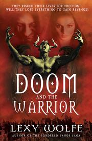 Doom and the Warrior by Lexy Wolfe