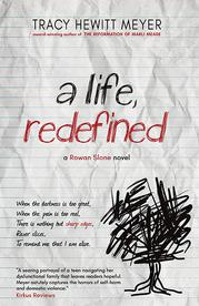A Life- Redefined by Tracy Hewitt Meyer