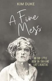 A Fine Mess by Kim Duke